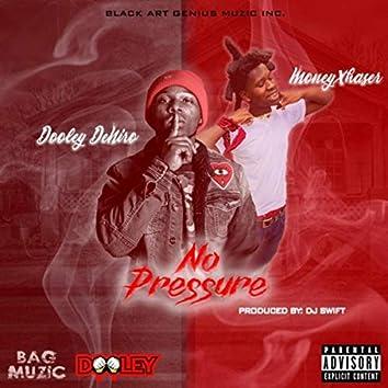No Pressure (feat. Moneyxhaser)