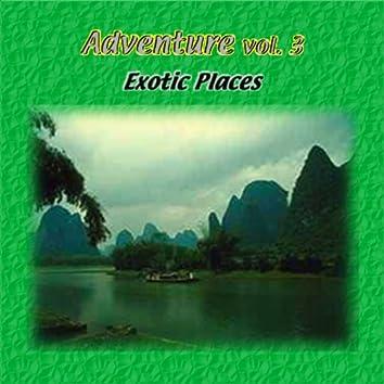 Adventure Vol. 3: Exotic Places
