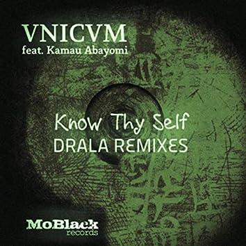 Know Thy Self (Drala Remixes)