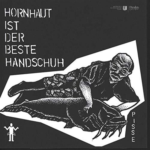 Hornhaut Ist Der Beste Handschuh [Vinyl Single]