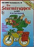 Die Sturmtruppen. So war Papis Wehrmacht. GAG-Comic-Taschenbuch Nr. 30