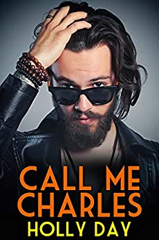 Call Me Charles by [Holly Day]