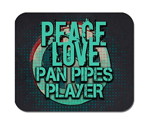 Makoroni - Peace Love PAN Pipes Player Music- Non-Slip Rubber - Computer, Gaming, Office Mousepad