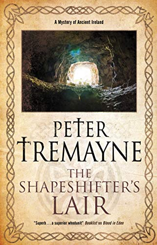The Shapeshifter's Lair (A Sister Fidelma Mystery Book 31)