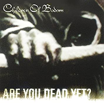 Are You Dead Yet? (EP)