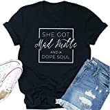 She Got Mad Hustle And a Dope Soul Letter Print T Shirt Women Funny Tops (Color : Black, Size : XL)