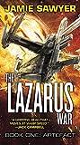 The Lazarus War: Artefact (The Lazarus War, 1)