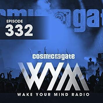 Wake Your Mind Radio 332