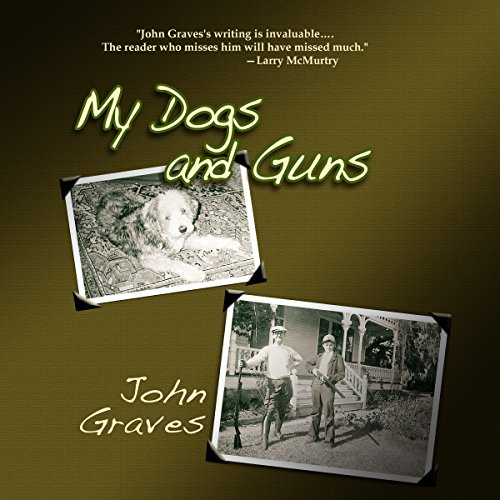 My Dogs and Guns audiobook cover art