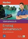 Einstieg vietnamesisch: für Kurzentschlossene / Paket: Buch + 2 Audio-CDs