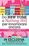 Da New York a Notting Hill per innamorarsi ancora (eNewton Narrativa)