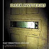 Dark Mysteries: Folge 07: Das verbotene Zimmer