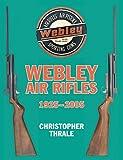 Webley Air Rifles: 1925-2005