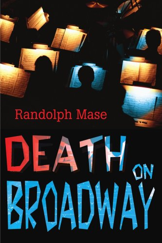 Book: Death on Broadway by Randolph Mase