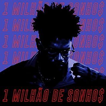 1 Milhão de Sonho$