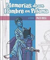 Memorias de un hombre en pijama / Memoirs of a man in pajamas
