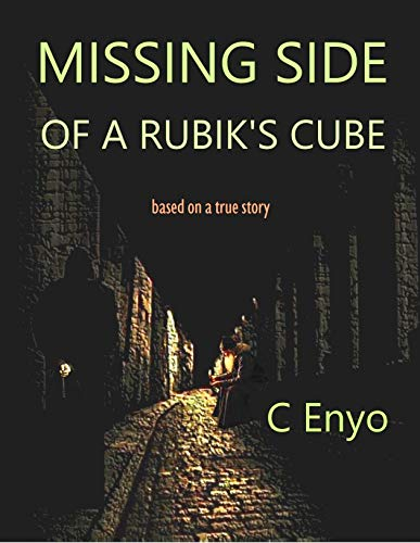 Missing Side of a Rubik's Cube (English Edition)