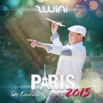 Paris 2015 (De Lancaster Remix)
