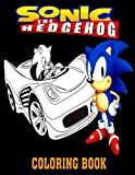 Sonic The Hedgehog Coloring Books: Super Edition, The Newest 2020 Sonic Coloring Book for Kids of All Ages