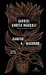 Camino a Macondo par Márquez