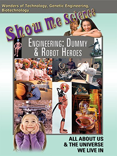Show Me Science - Engineering: Dummy & Robot Heroes [OV]