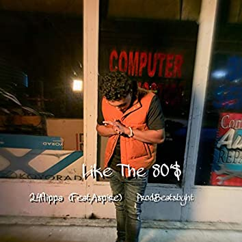Like the 80'$ (feat. Aspire)