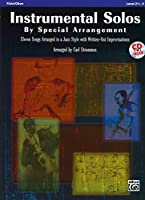 Instrumental Solos by Special Arrangement: 11 Songs Arranged in Jazz Styles With Written-out Improvisations: Flute