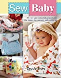Search Press Sew Baby Book Search Press Sew Baby Book- 20 cute and colorful projects for the home, the nursery, and on the go. Fun play items and must-have practical projects for babies and parents.