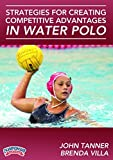 John Tanner: Strategies for Creating Competitive Advantages in Water Polo (DVD) by Brenda Villa