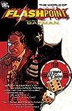 Flashpoint World Of Flashpoint Batman TP: The World Of Flashpoint Featuring Batman