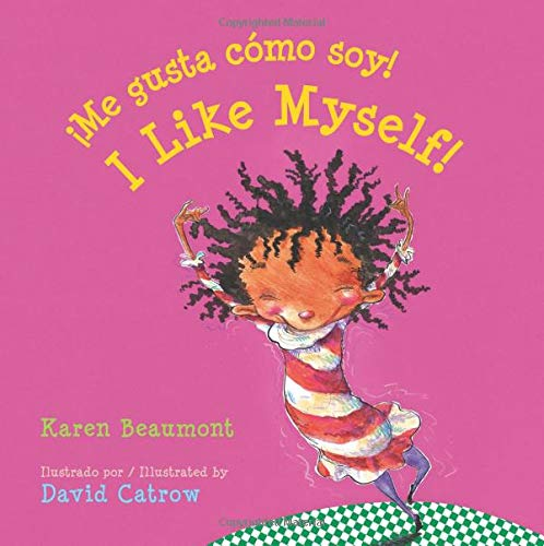 ¡Me gusta cómo soy! / I Like Myself! (bilingual board book Spanish edition) (Spanish and English Edition)
