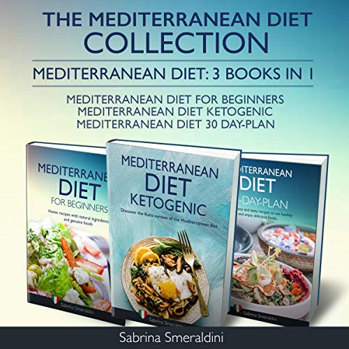 The Mediterranean Diet Collection: Mediterranean Diet: 3 Books in 1 cover art