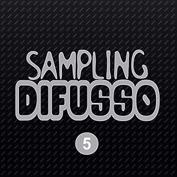 Sampling Difusso 5