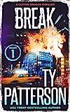 Break: A Crime Suspense Action Novel (Cutter Grogan Thrillers Book 1)