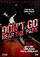Don't Go Near the Park (Special Edition)
