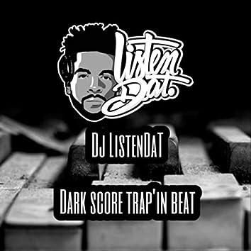 Dark Score Trap'in Beat