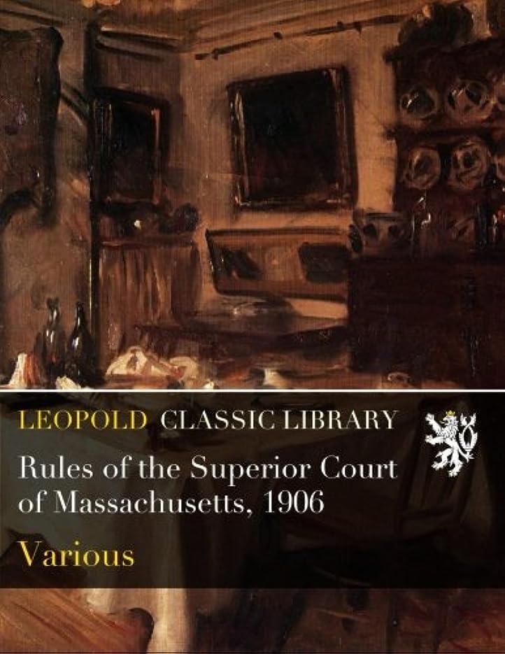ブルーベルホイットニースクランブルRules of the Superior Court of Massachusetts, 1906