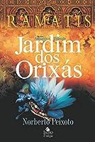 Jardim dos orixás - Ramatís