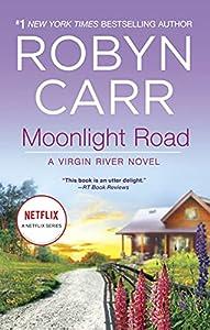 Moonlight Road (Virgin River Book 11)