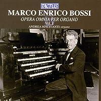 Bossi: Complete Organ Works Vol. 1