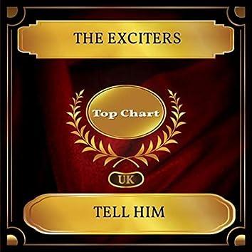 Tell Him (UK Chart Top 100 - No. 46)