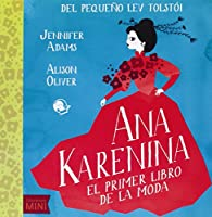 Ana Karenina. El primer libro de la moda par Jennifer Adams