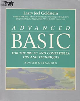 Advanced Basic for the IBM PC and Compatibles: Tips and Techniques 0130103071 Book Cover