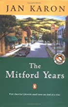 The Mitford Years: At Home in Mitford / A Light in the Window / These High, Green Hills (3 Volumes)