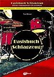 Basisbuch Schlagzeug, inkl. Gratis MP3 Downloads aller Übungen, Solos und Duos aus dem gesamten Buch! Das Buch für den Anfänger und die...