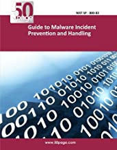 Guide to Malware Incident Prevention and Handling