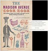 The Madison Avenue cook book,: For people who can't cook and don't want other people to know it