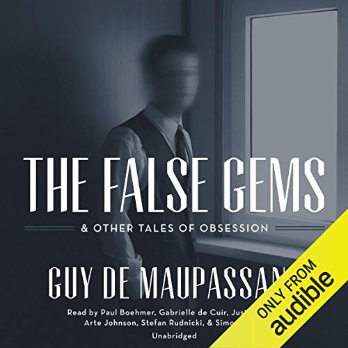 The False Gems & Other Tales of Obsession audiobook cover art