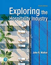 Revel for Exploring the Hospitality Industry -- Access Card (4th Edition) (What's New in Culinary & Hospitality)