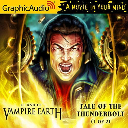 Couverture de Tale of the Thunderbolt (1 of 2) [Dramatized Adaptation]